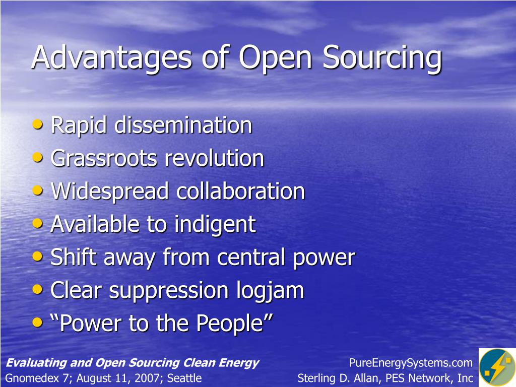 Advantages of Open Sourcing