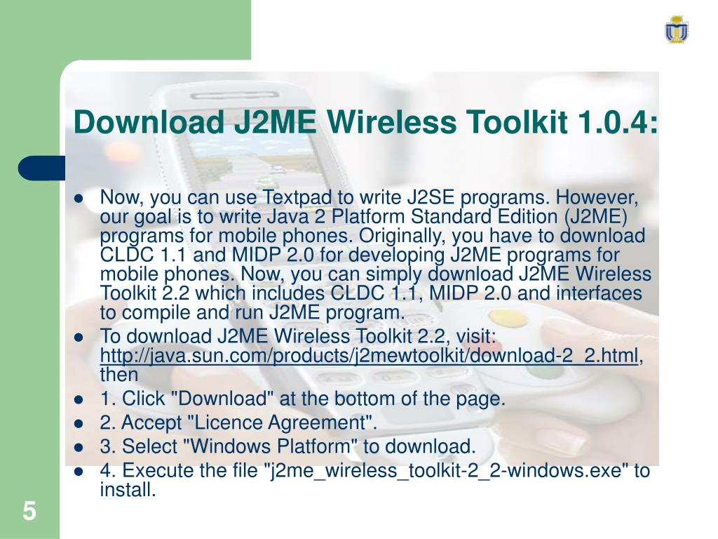 Download J2ME Wireless Toolkit 1.0.4: