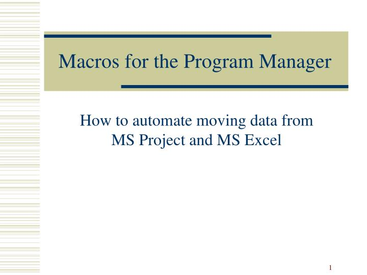 Macros for the program manager