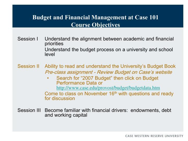 Budget and Financial Management at Case 101