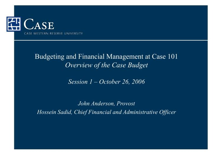 Budgeting and Financial Management at Case 101