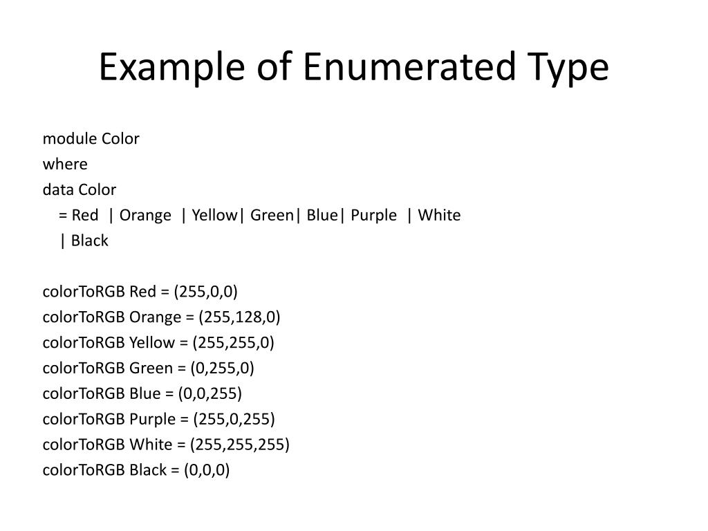 Example of Enumerated Type