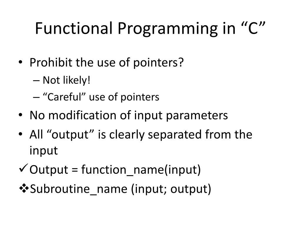 "Functional Programming in ""C"""