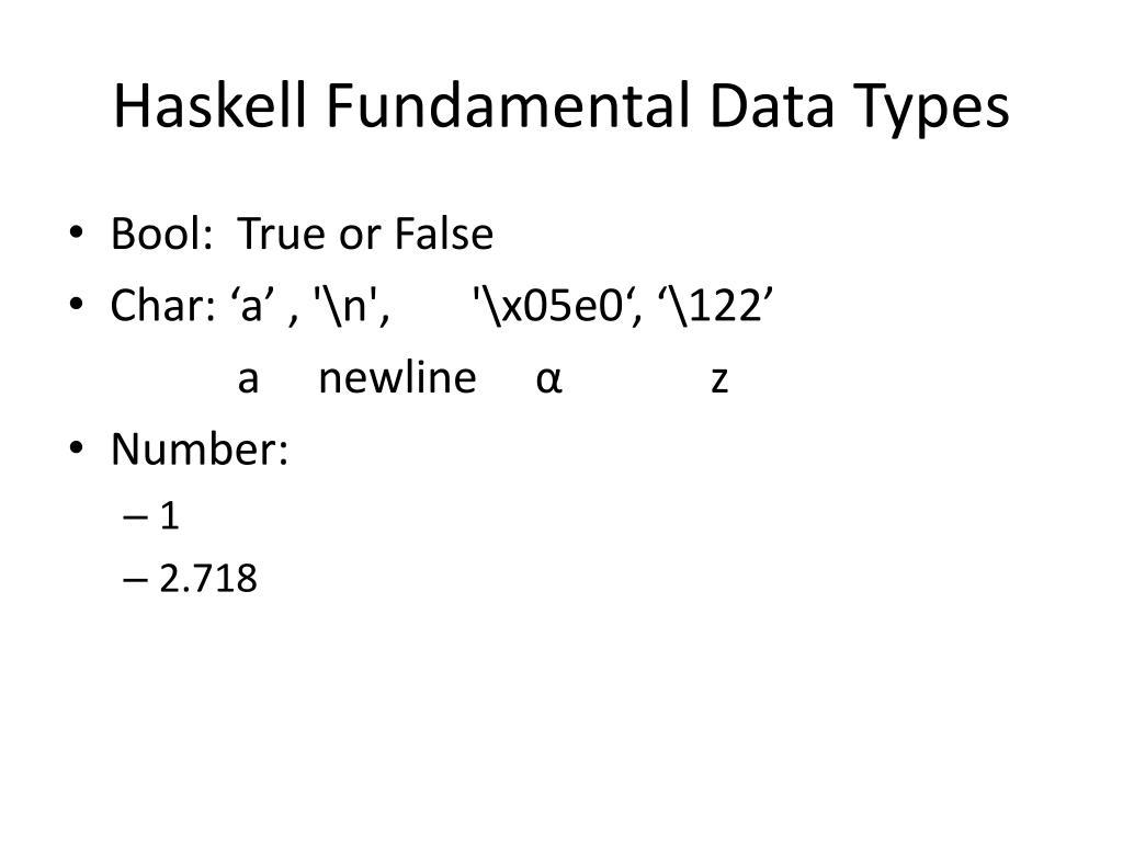 Haskell Fundamental Data Types