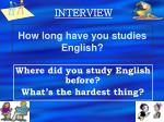 how long have you studies english