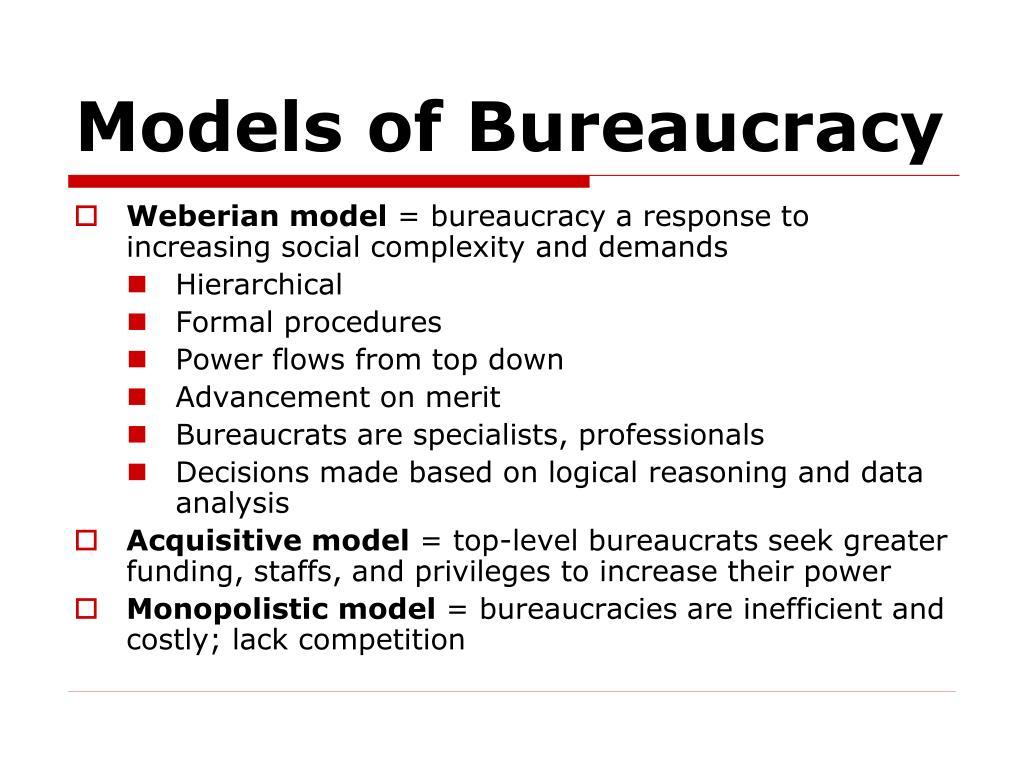 Models of Bureaucracy