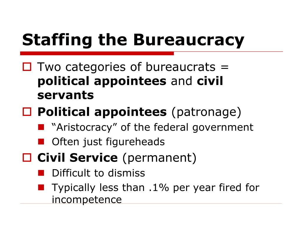 Staffing the Bureaucracy