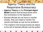 agency theory and the responsive bureaucracy