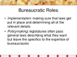 bureaucratic roles7