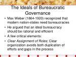 the ideals of bureaucratic governance