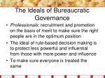 the ideals of bureaucratic governance5