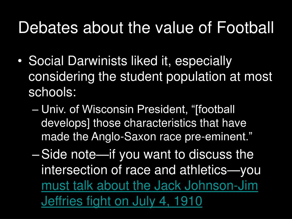 Debates about the value of Football