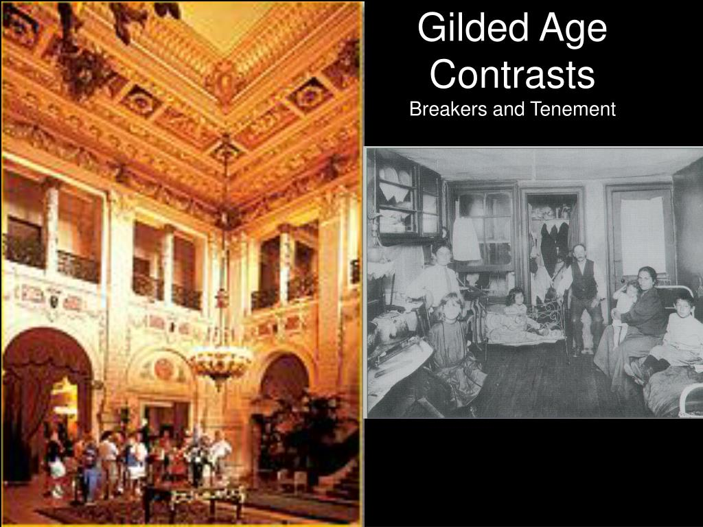 Gilded Age Contrasts