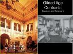 gilded age contrasts breakers and tenement