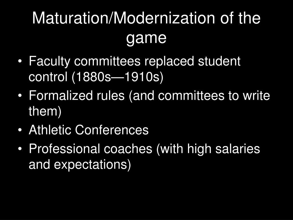 Maturation/Modernization of the game