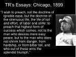 tr s essays chicago 1899