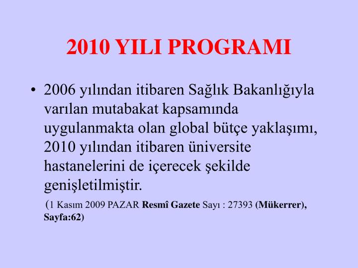 2010 YILI PROGRAMI