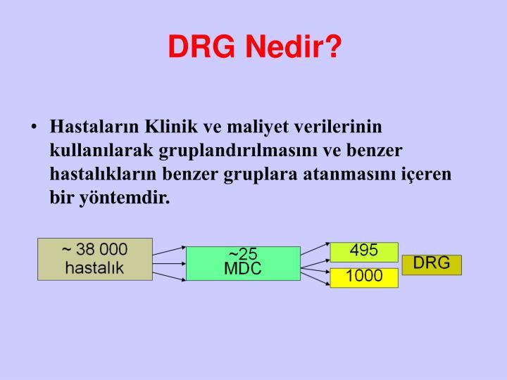 DRG Nedir?