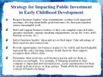 strategy for impacting public investment in early childhood development1