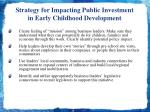 strategy for impacting public investment in early childhood development2