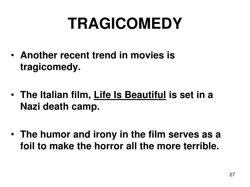 TRAGICOMEDY