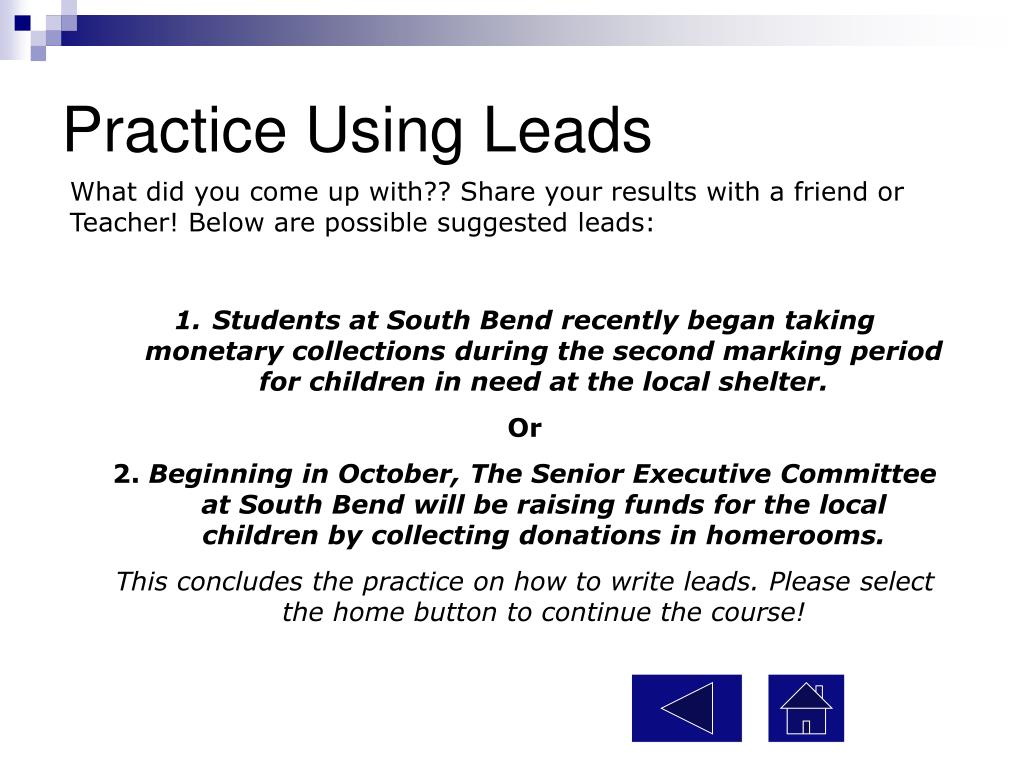 Practice Using Leads