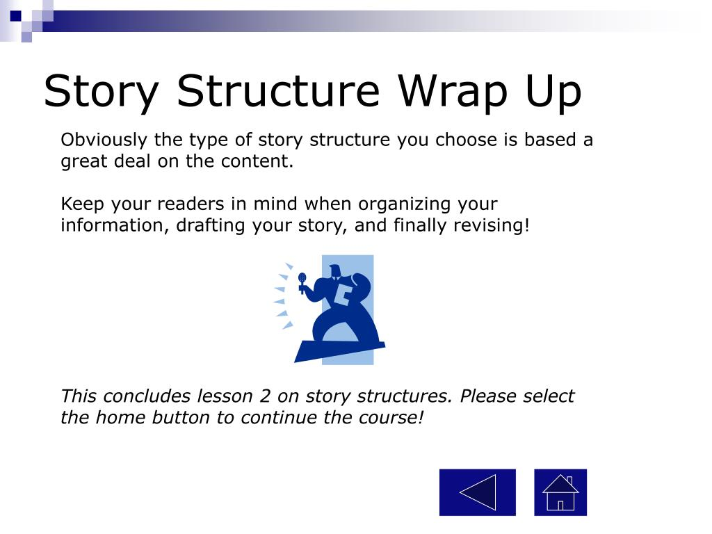 Story Structure Wrap Up