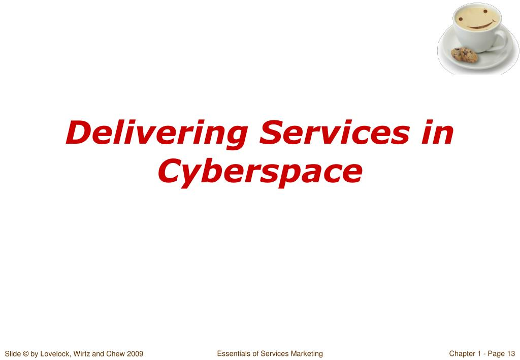 Delivering Services in Cyberspace