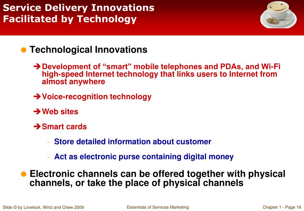 Service Delivery Innovations Facilitated by Technology