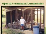 open air ventilation curtain sides