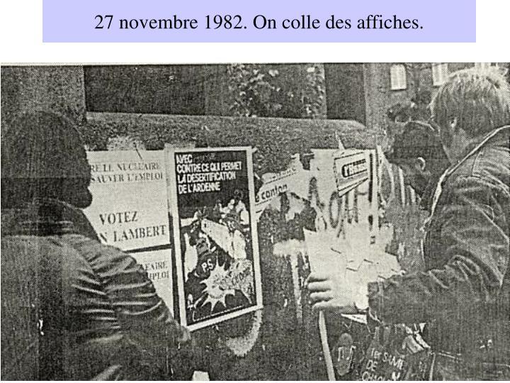 27 novembre 1982. On colle des affiches.