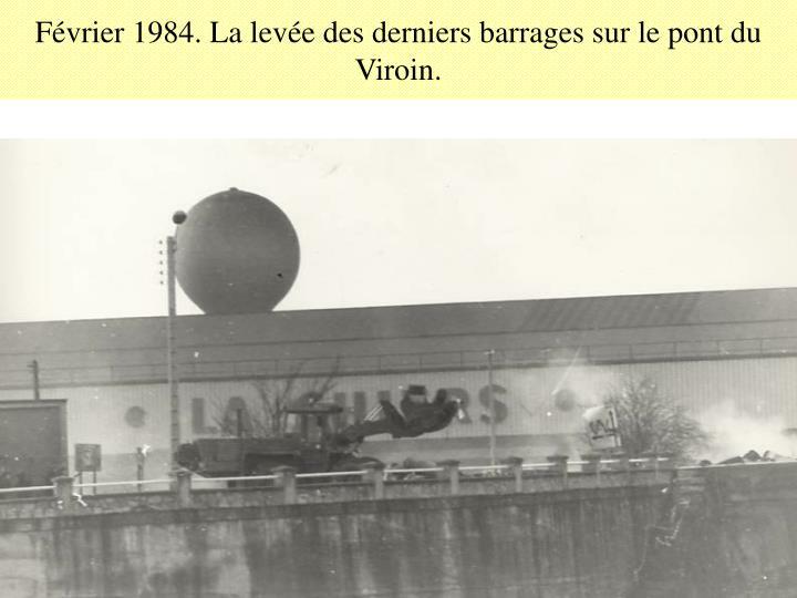 Février 1984. La levée des derniers barrages sur le pont du Viroin.