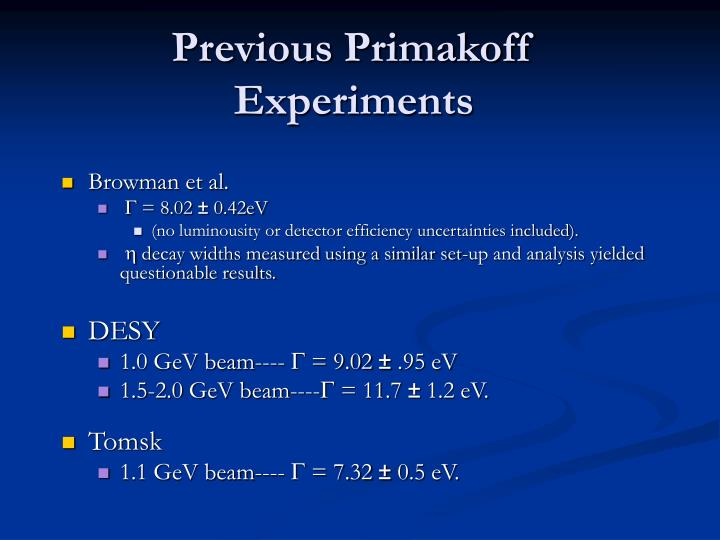 Previous Primakoff Experiments