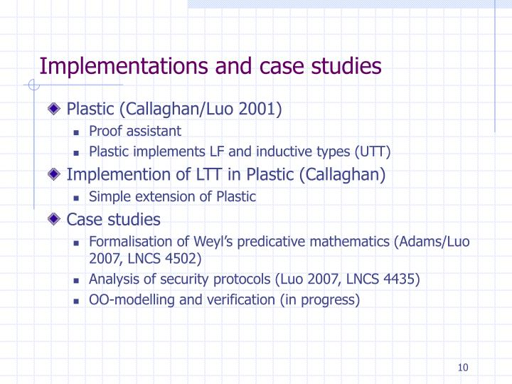 Implementations and case studies