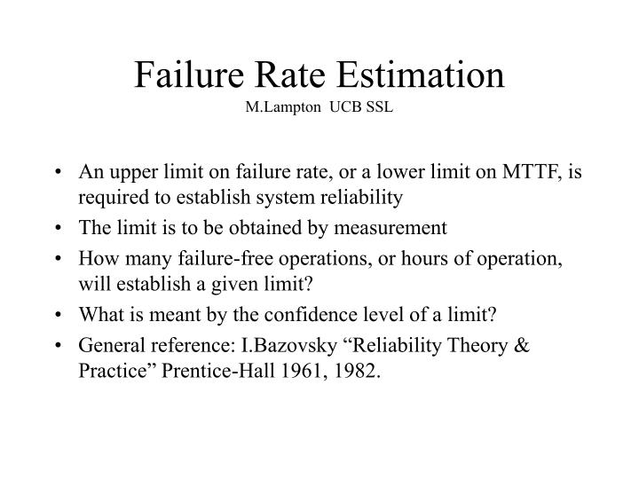 failure rate estimation m lampton ucb ssl n.