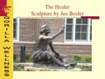 the healer sculpture by joe beeler