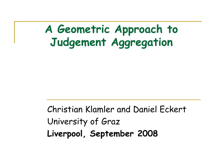 a geometric approach to judgement aggregation n.