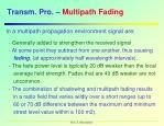 transm pro multipath fading