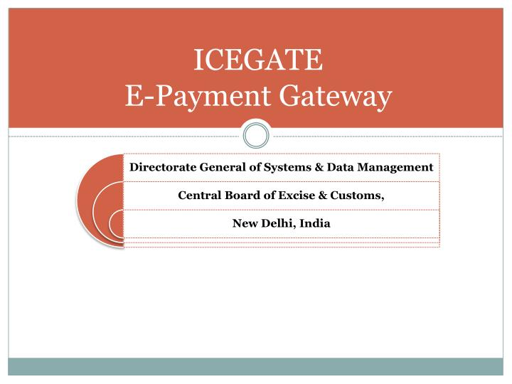 Icegate e payment gateway