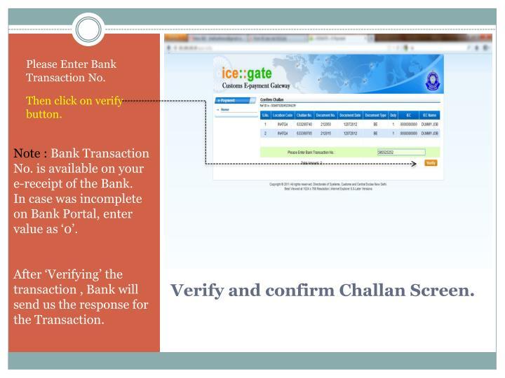 Please Enter Bank Transaction No.