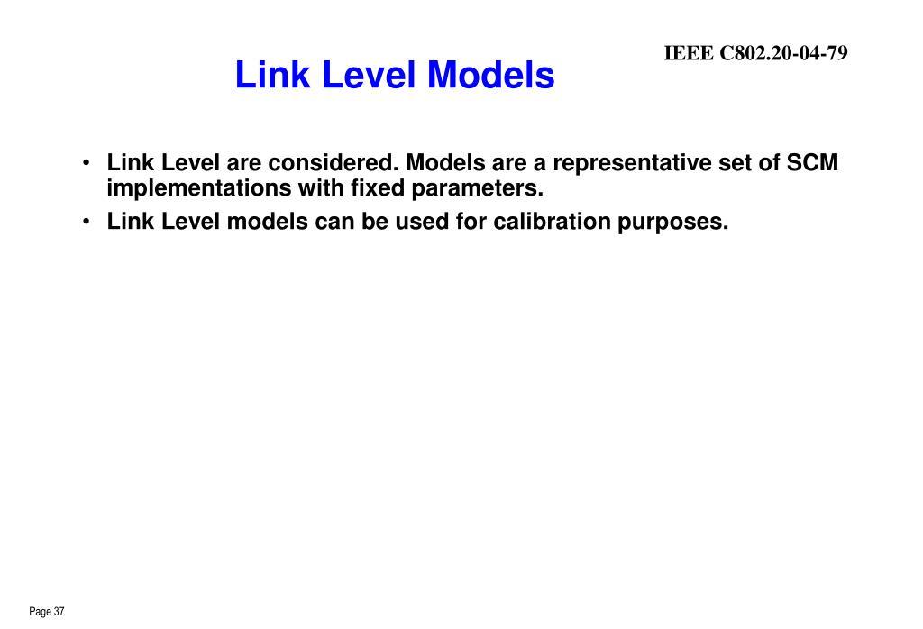 Link Level Models
