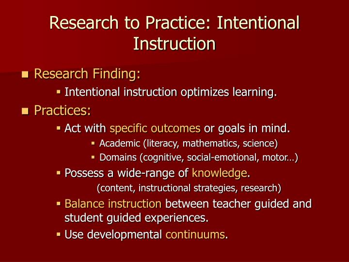 Research to practice intentional instruction