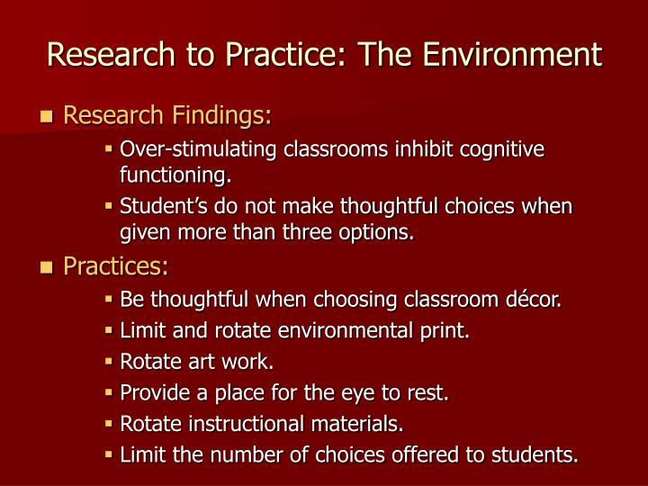 Research to Practice: The Environment