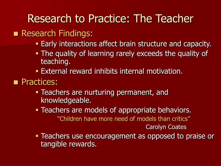 Research to Practice: The Teacher