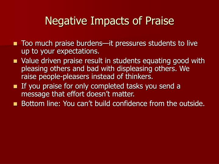 Negative Impacts of Praise