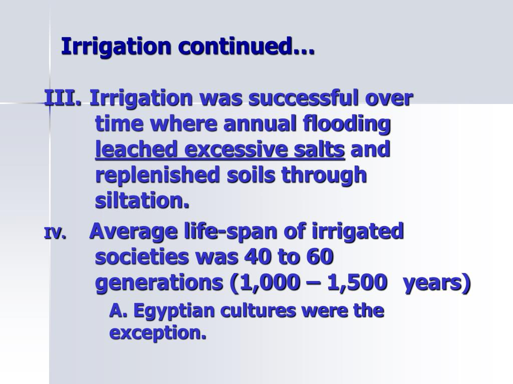 Irrigation continued…