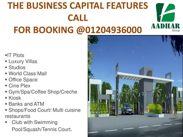 The business capital features call for booking @01204936000