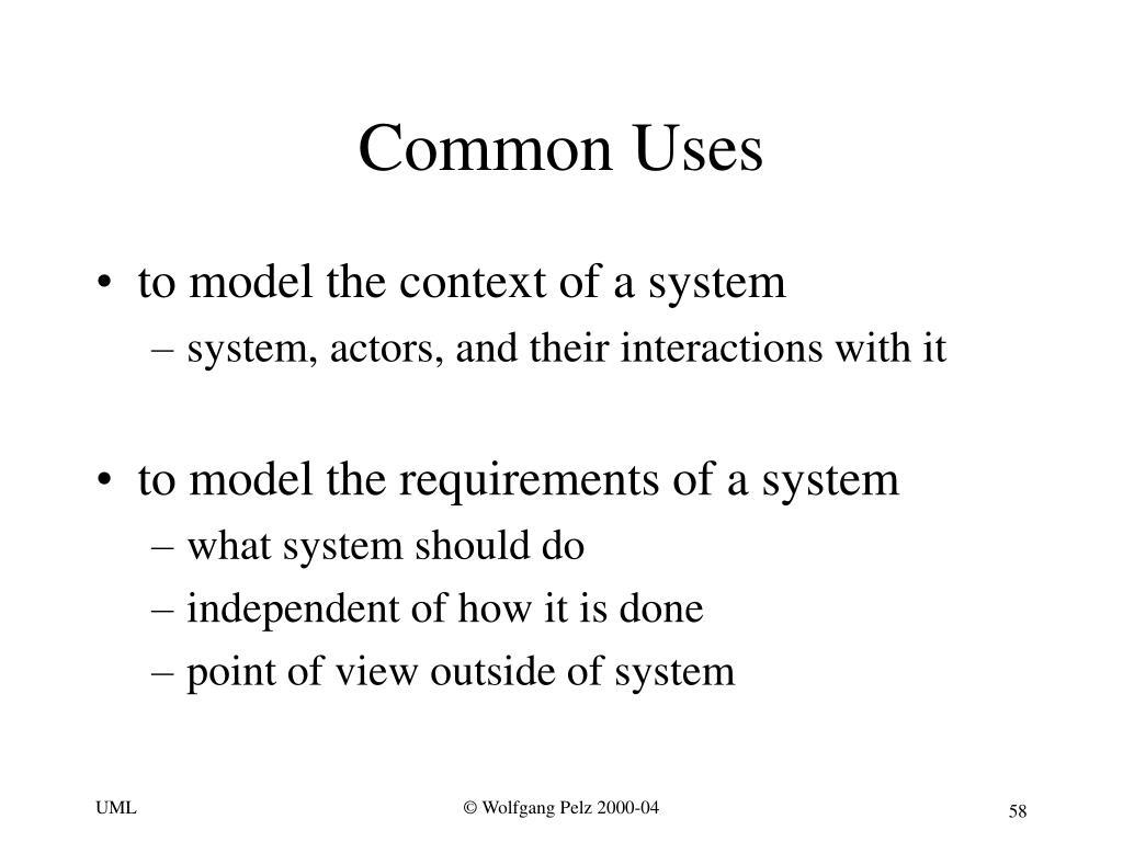 Common Uses