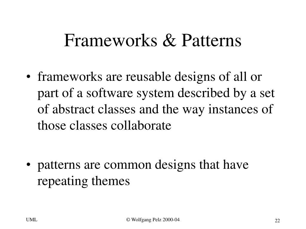 Frameworks & Patterns