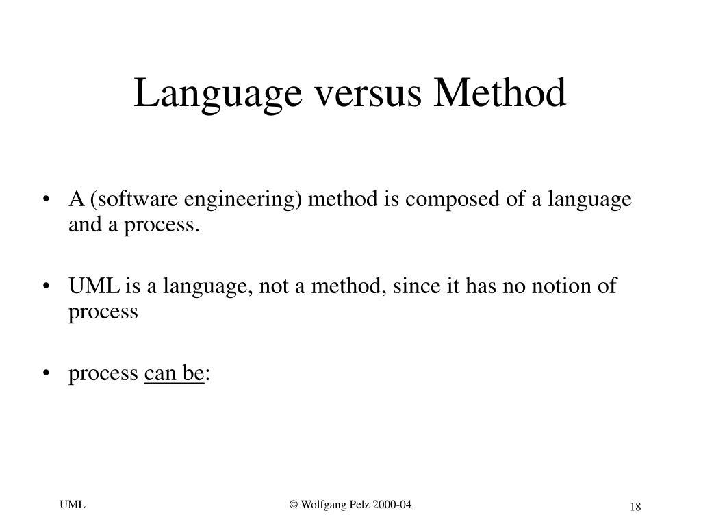 Language versus Method